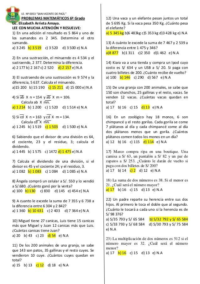 """I.E. Nº 0053 """"SAN VICENTE DE PAÚL"""" PROBLEMAS MATEMÁTICOS 6º Grado Lic. Elizabeth Arrieta Amaya. LEE CON MUCHA ATENCIÓN Y R..."""