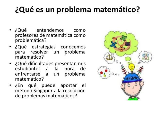 Problemas matemáticos y su resolución método singapur