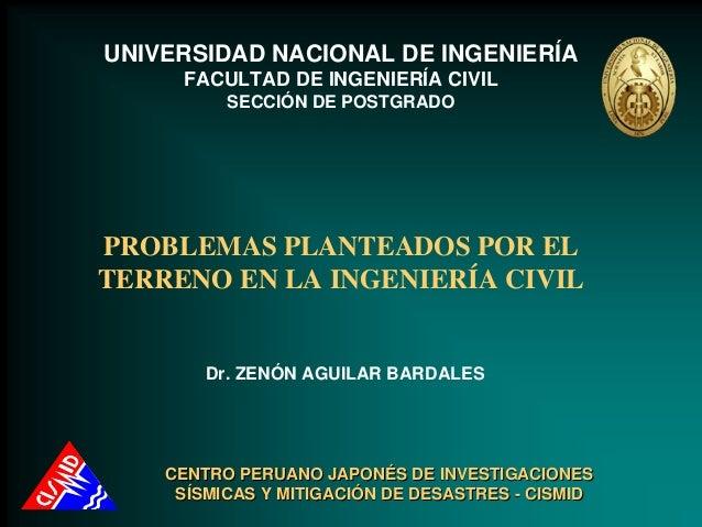 UNIVERSIDAD NACIONAL DE INGENIERÍA     FACULTAD DE INGENIERÍA CIVIL          SECCIÓN DE POSTGRADOPROBLEMAS PLANTEADOS POR ...