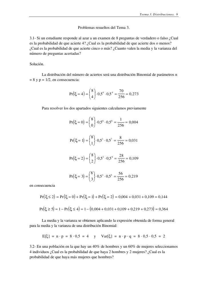 Terma 3. Distribuciones. 9                              Problemas resueltos del Tema 3.3.1- Si un estudiante responde al a...