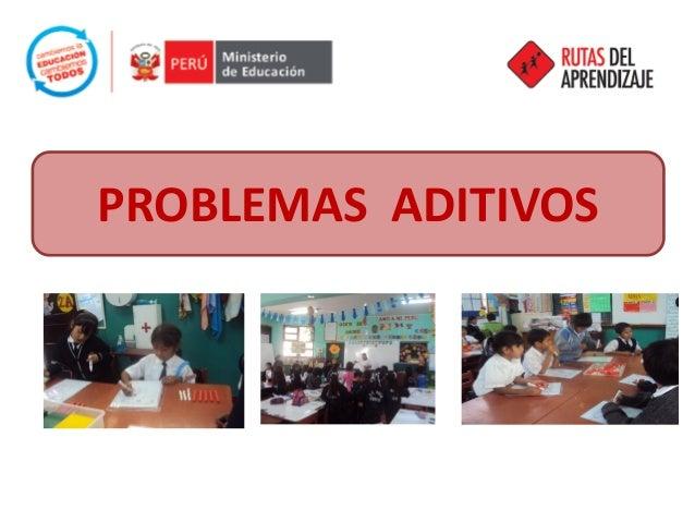 PROBLEMAS ADITIVOS