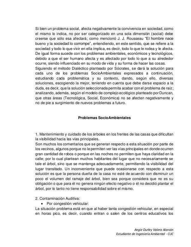 Angie Durley Valera Alarcón Estudiante de Ingeniería Ambiental - CUC Si bien un problema social, afecta negativamente la c...