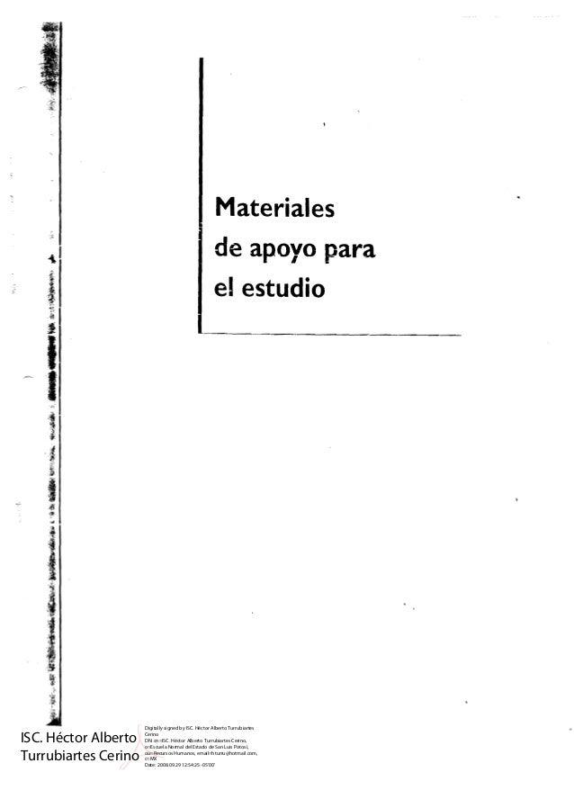 Materiales de apoyo para el estudio ISC. Héctor Alberto Turrubiartes Cerino Digitally signed by ISC. Héctor Alberto Turrub...