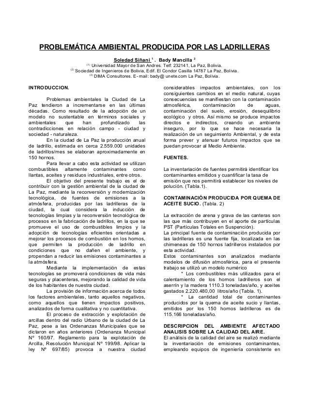 PROBLEMÁTICA AMBIENTAL PRODUCIDA POR LAS LADRILLERAS Soledad Siñani 1 . Bady Mancilla 3 (1) Universidad Mayor de San Andre...