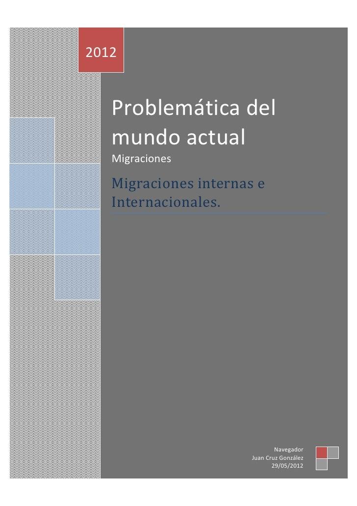 2012   Problemática del   mundo actual   Migraciones   Migraciones internas e   Internacionales.                          ...