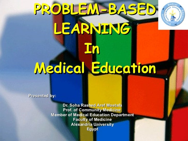 Problem Based Learning In Medical Education