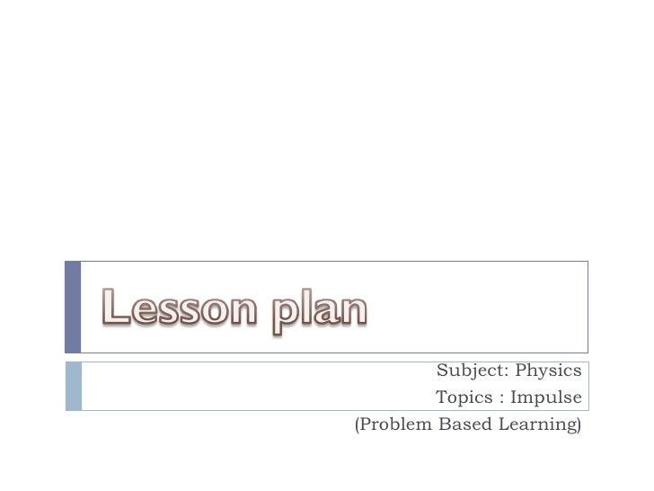 Problem Based Lerning