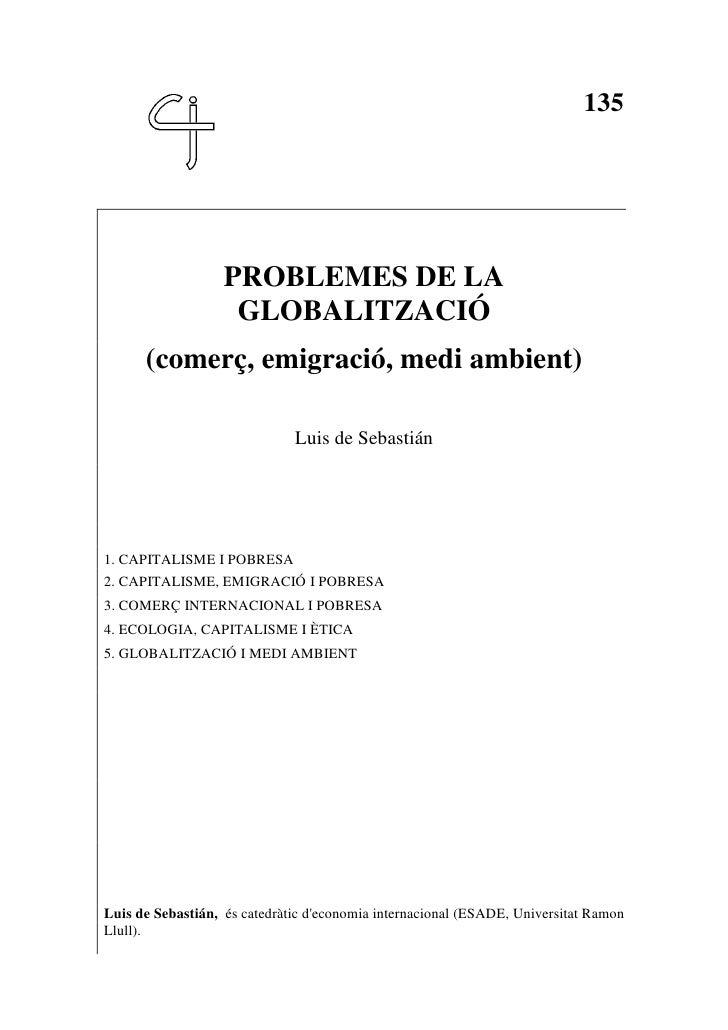 135                        PROBLEMES DE LA                     GLOBALITZACIÓ       (comerç, emigració, medi ambient)      ...