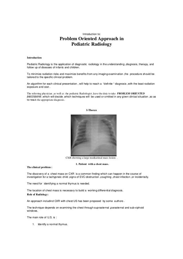 Introduction to:                             Problem Oriented Approach in                                  Pediatric Radio...