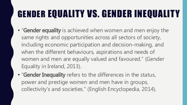 what is gender equality sociology essay Research paper: gender inequality  full gender equality in parliament would not be achievable until 2068  out class essay #1 hers/yours.
