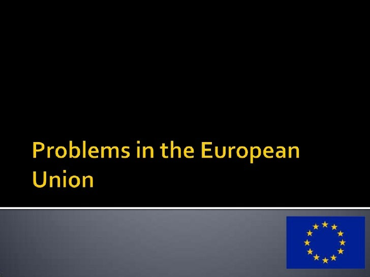 Problems in the European Union