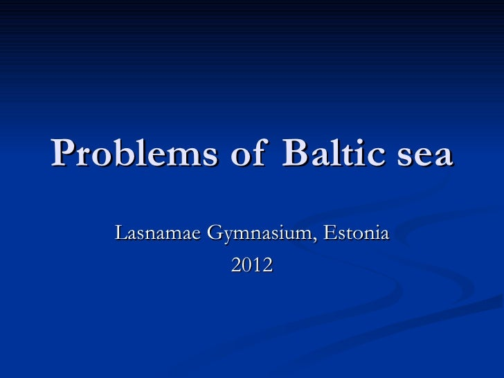 Problems of Baltic sea