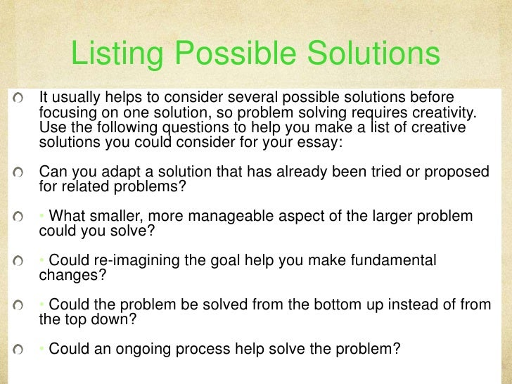 essays on problems and solutions · good problem and solution essay topics can be hard to find check out these great 50 problem solving essay topics you will love from the first sight.