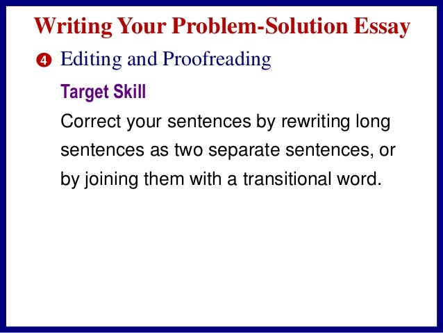 problem solution essay phrases Writing checklist – problem solution essay introduction in the first couple sentences did you essay share a problem and a solution to that problem.