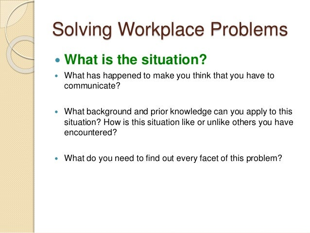 Problem solving in the work place