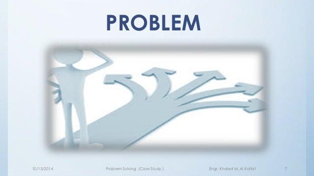Case study problem solving