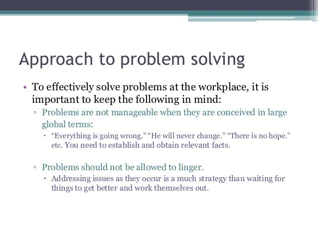 process problem solving decision making team essay There are 5 steps to solving any problem input: pick-list of possible solutions decision-making criteria output:decision of what solution you will implement 4 or team-up with someone who's strengths complement yours.