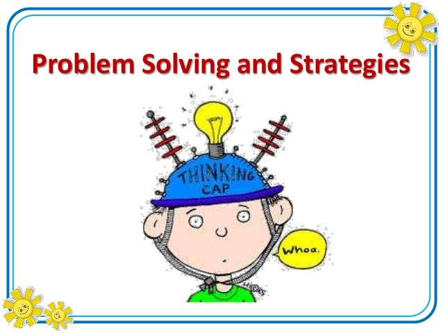 chapter 4 critical thinking and problem solving strategies