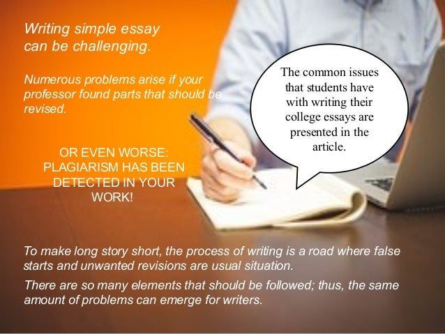 problems faced by students in writing essays Easily share your publications and get them in front of issuu's millions of monthly readers title: problems faced by students in writing essays, author: sabrina.