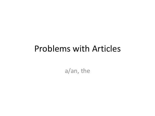 Problems with articles