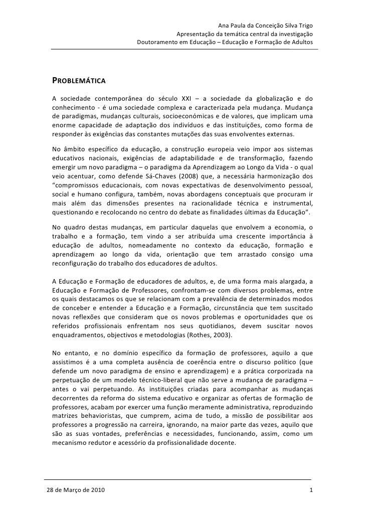 Ana Paula da Conceição Silva Trigo                                         Apresentação da temática central da investigaçã...