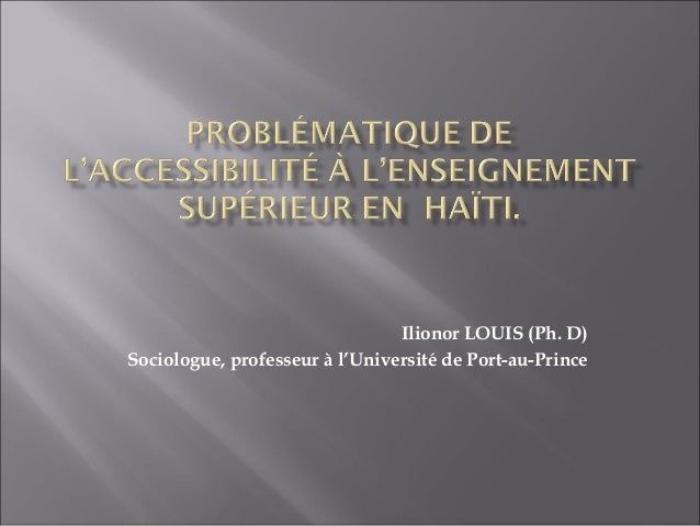Ilionor LOUIS (Ph. D) Sociologue, professeur à l'Université de Port-au-Prince
