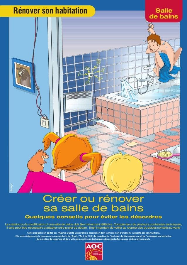 Conna tre les principaux points risques pour r nover sa for Prix d une salle de bain