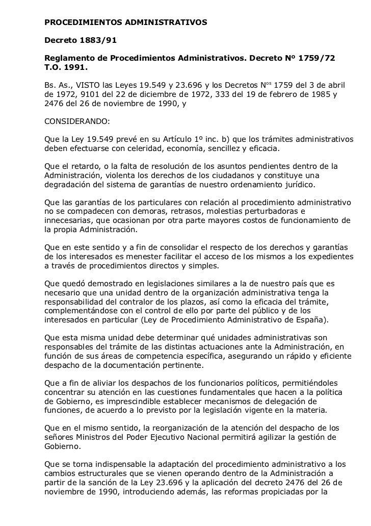 PROCEDIMIENTOS ADMINISTRATIVOSDecreto 1883/91Reglamento de Procedimientos Administrativos. Decreto Nº 1759/72T.O. 1991.Bs....