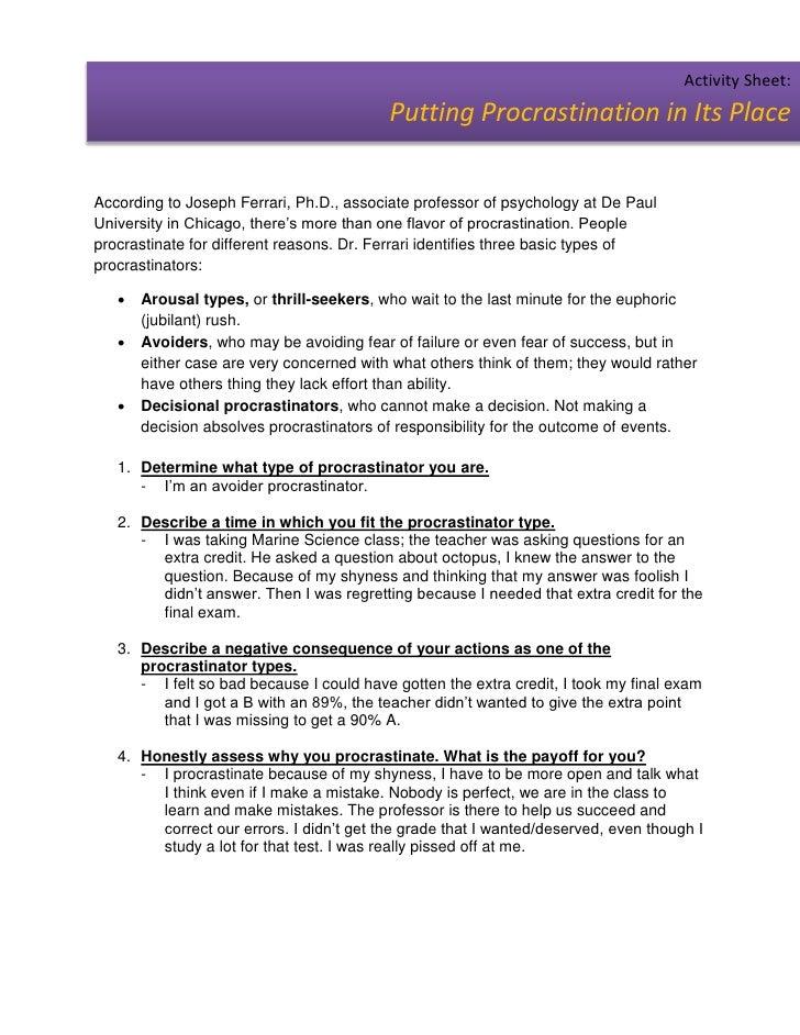 Activity Sheet:                                          Putting Procrastination in Its PlaceAccording to Joseph Ferrari, ...