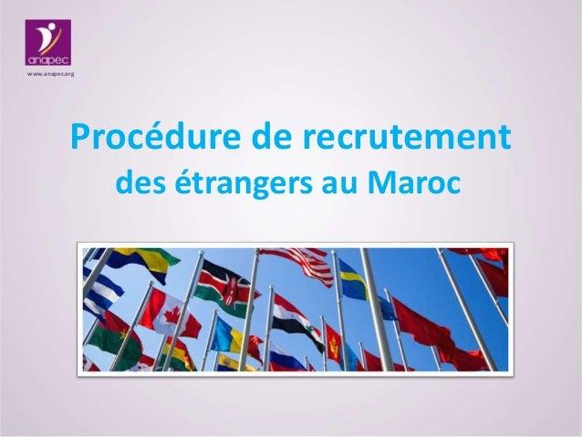 Procédure de recrutement www.anapec.org des étrangers au Maroc