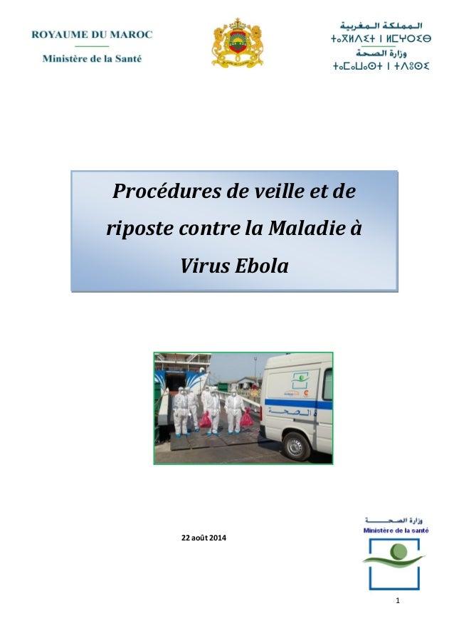 1 22 août 2014 Procédures de veille et de riposte contre la Maladie à Virus Ebola