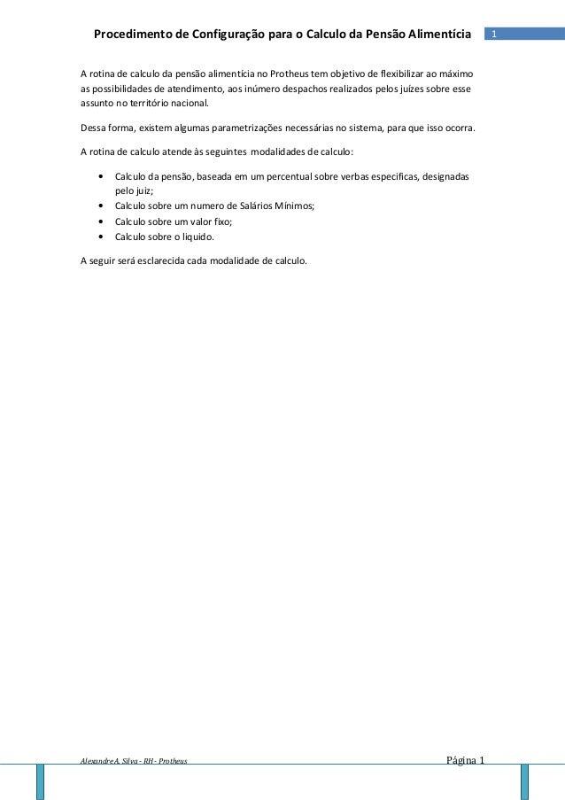 Procedimento de Configuração para o Calculo da Pensão Alimentícia                           1A rotina de calculo da pensão...