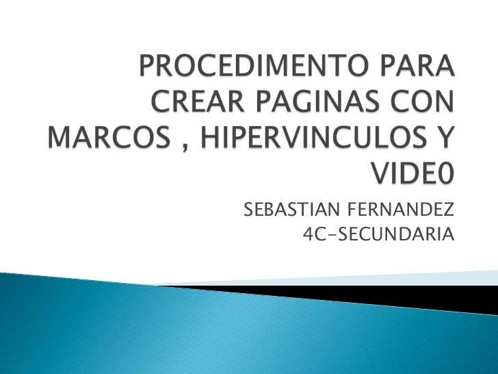 SEBASTIAN FERNANDEZ     4C-SECUNDARIA