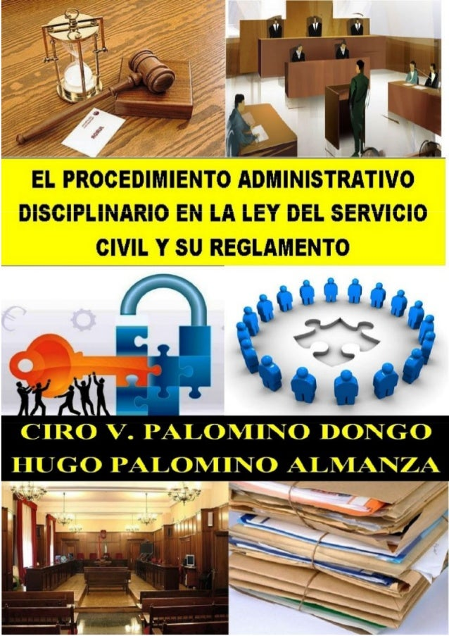 EL PROCEDIMIENTO ADMINISTRATIVO DISCIPLINARIO EN LA LEY DEL SERVICIO CIVIL  1