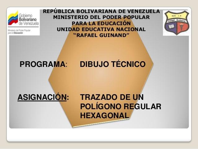 REPÚBLICA BOLIVARIANA DE VENEZUELA        MINISTERIO DEL PODER POPULAR             PARA LA EDUCACIÓN         UNIDAD EDUCAT...