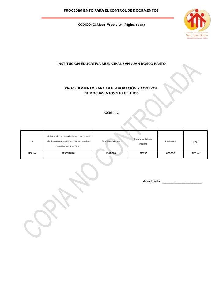 PROCEDIMIENTO PARA EL CONTROL DE DOCUMENTOS                                         CODIGO: GCM002 V: 00.03.11 Página 1 de...
