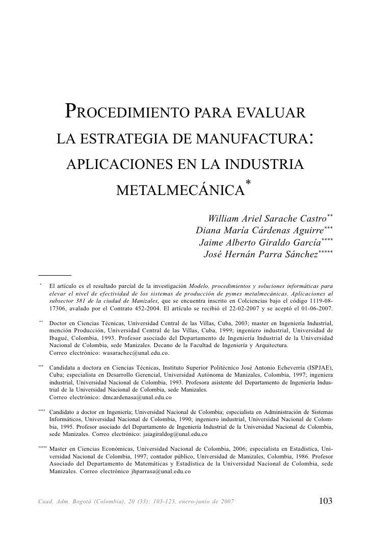 PROCEDIMIENTO PARA EVALUAR LA ESTRATEGIA DE MANUFACTURA: APLICACIONES EN LA INDUSTRIA METALMECÁNICA             PROCEDIMIE...