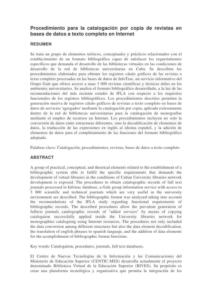 Procedimiento para la catalogación por copia de revistas en bases de datos a texto completo en Internet  RESUMEN  Se trata...