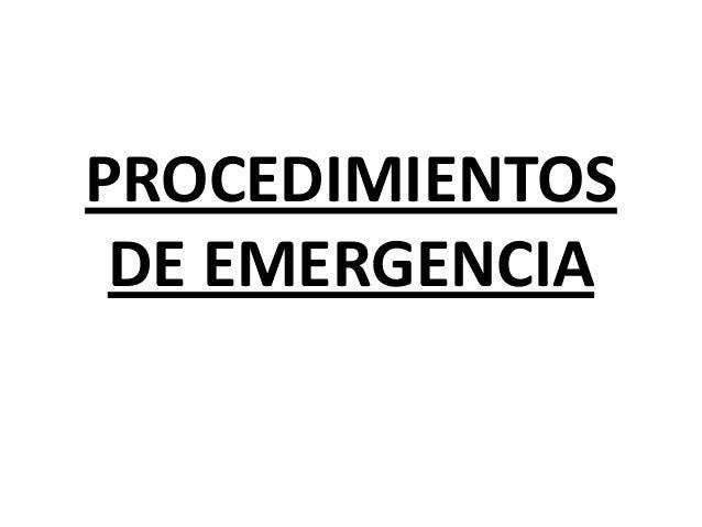 PROCEDIMIENTOS DE EMERGENCIA