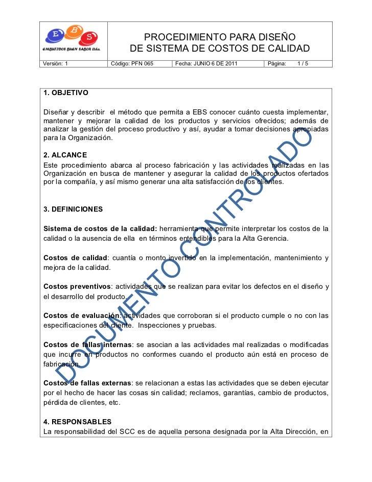 PROCEDIMIENTO PARA DISEÑO                          DE SISTEMA DE COSTOS DE CALIDADVersión: 1          Código: PFN 065     ...