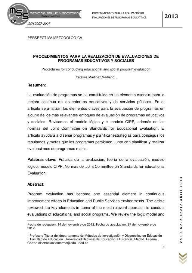ISSN 2007-2007 2013 1 PROCEDIMIENTOS PARA LA REALIZACIÓN DE EVALUACIONES DE PROGRAMAS EDUCATIVOS Y SOCIALES Vol.3No.2enero...