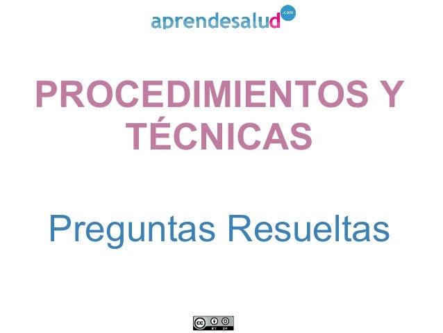 Procedimientos y Técnicas de Enfermería EIR Preguntas Comentadas