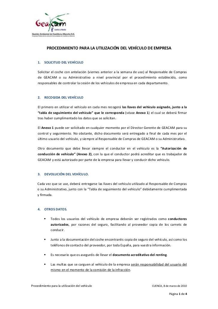 PROCEDIMIENTO PARA LA UTILIZACIÓN DEL VEHÍCULO DE EMPRESA    1.   SOLICITUD DEL VEHÍCULO    Solicitar el coche con antelac...
