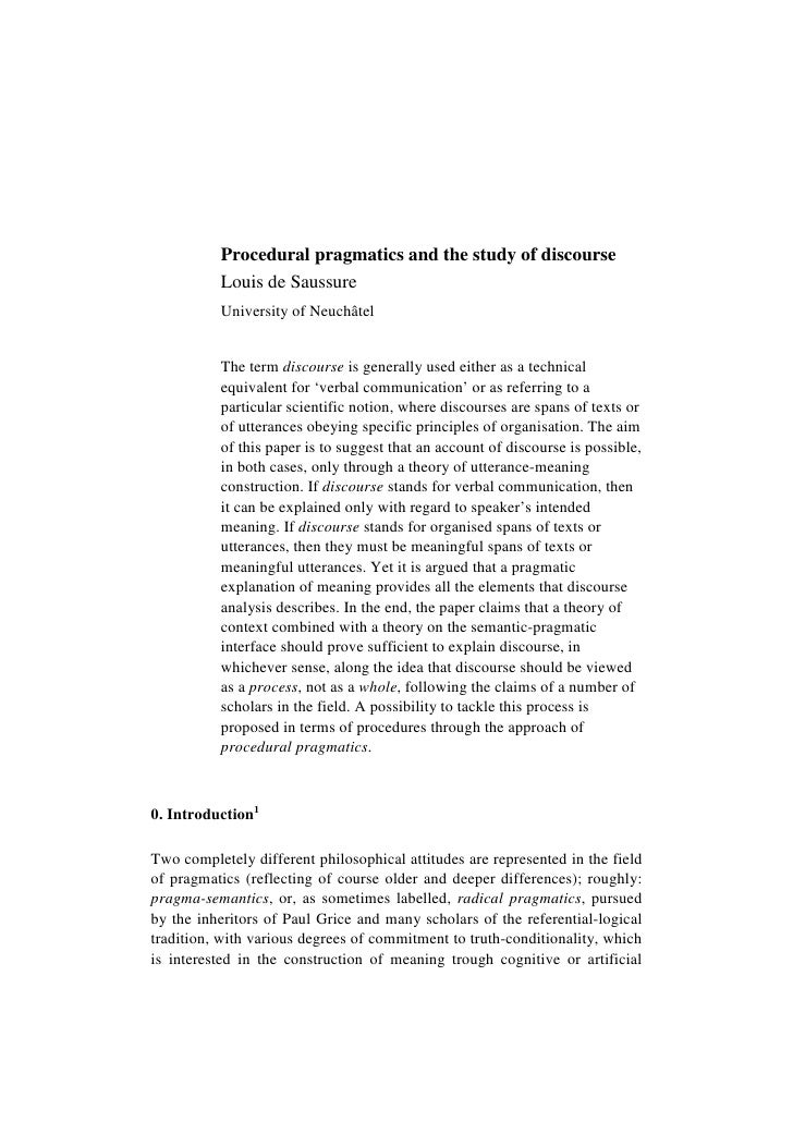 Procedural pragmatics and the study of discourse          Louis de Saussure          University of Neuchâtel          The ...