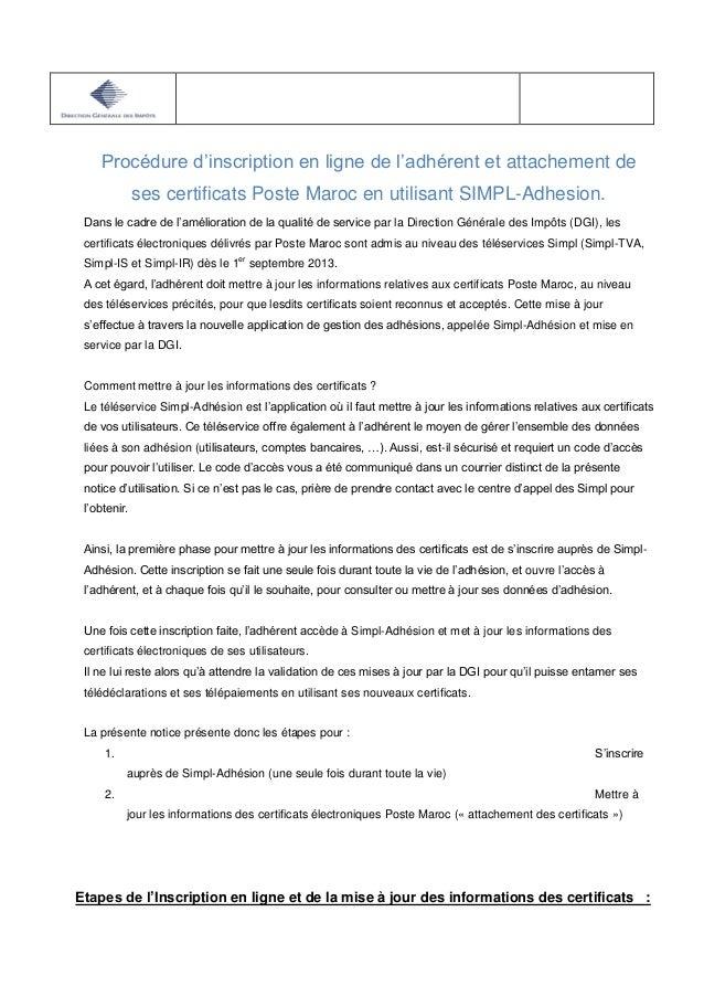 Procédure d'inscription en ligne de l'adhérent et attachement de ses certificats Poste Maroc en utilisant SIMPL-Adhesion. ...