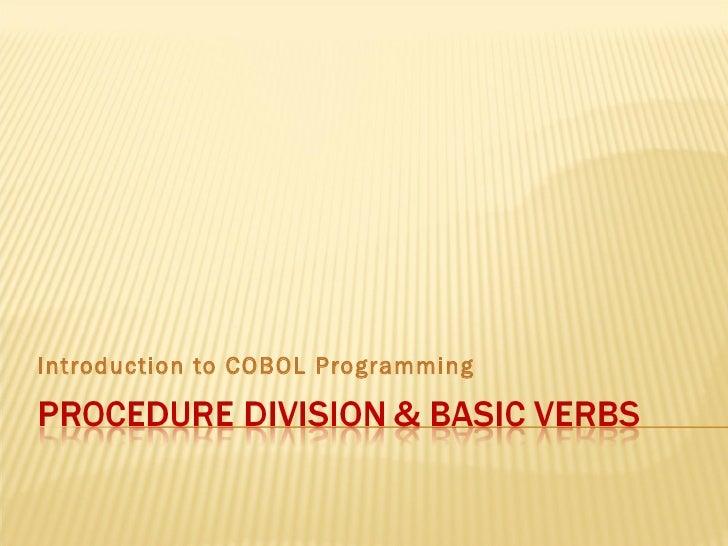 Procedure Division & Basic Verbs
