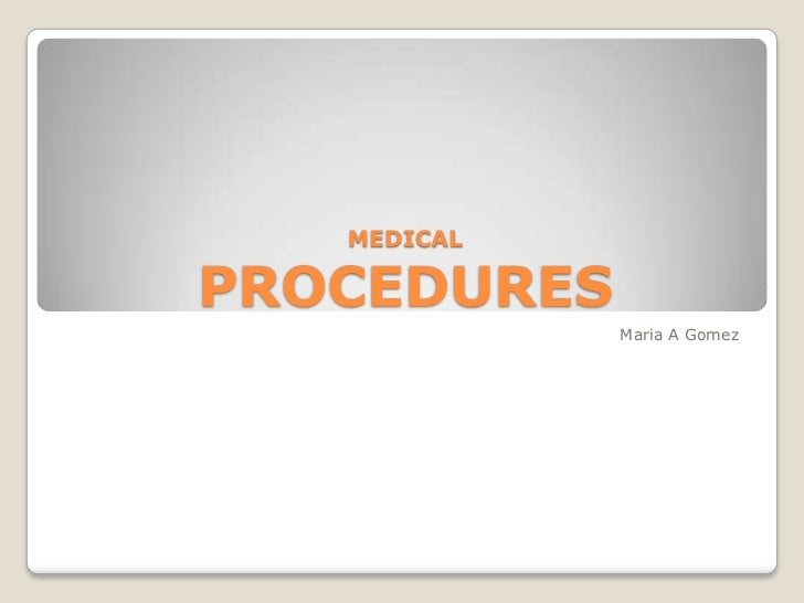 Procedures