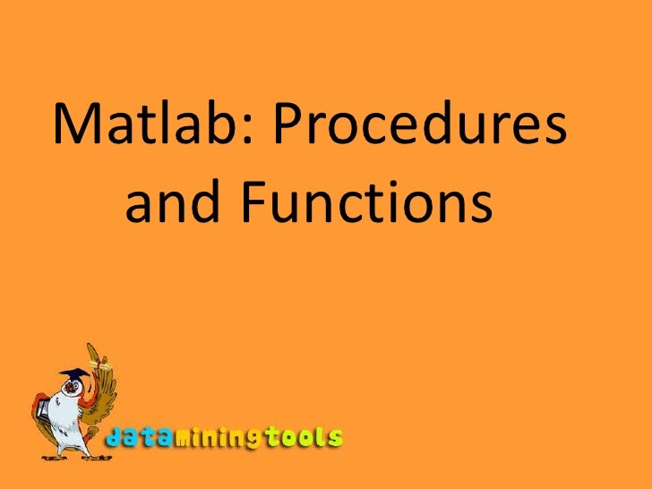 Matlab: Procedures And Functions