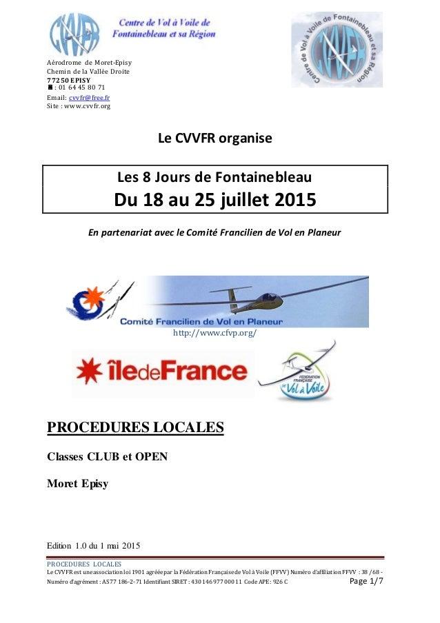 PROCEDURES LOCALES LeCVVFR est uneassociation loi 1901 agrééepar laFédération FrançaisedeVol àVoile(FFVV) Numéro d'affilia...