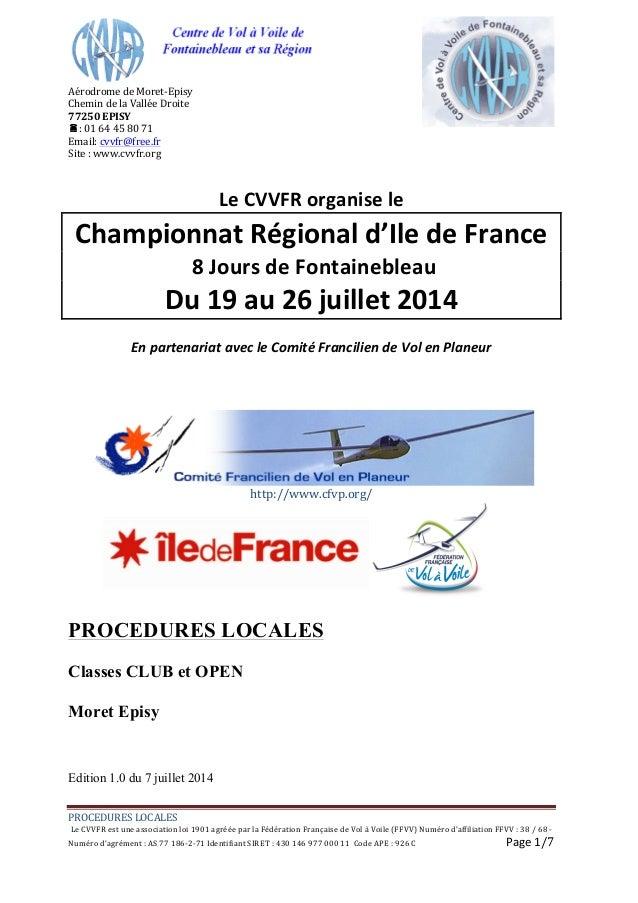 PROCEDURES  LOCALES       Le  CVVFR  est  une  association  loi  1901  agréée  par  la  Fédéra...